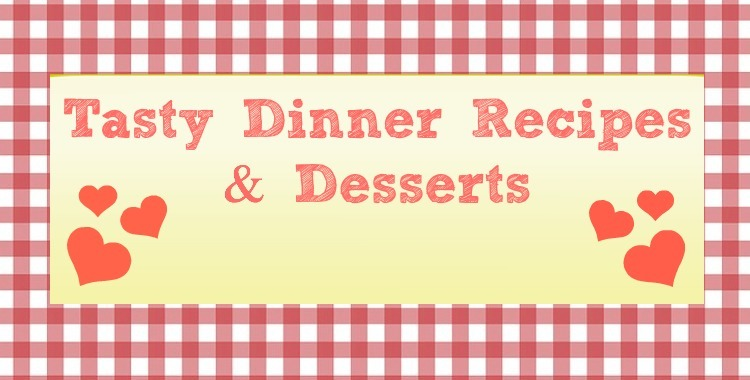 Tasty Dinner Recipes